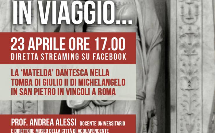 In Viaggio – La Matelda Dantesca nella tomba di Giulio II di Michelangelo in San Pietro in vincoli a Roma